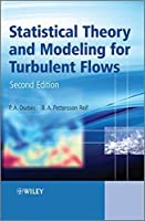 Statistical Theory and Modeling for Turbulent Flows by P. A. Durbin B. A. Pettersson Reif(2010-10-25)