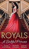 Royals: A Dutiful Princess: His Forbidden Diamond / Expectant Princess, Unexpected Affair / Royal Holiday Baby (Mills & Boon M&B)