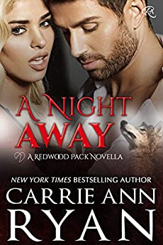 A Night Away (Redwood Pack Series) by [Ryan, Carrie Ann]