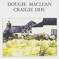 Craigie Dhu by Dougie Maclean (1999-12-07)