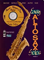 Alto Saxophone Solos: Student Edition
