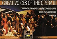 Great Voices of the Opera 3