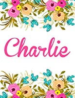 Charlie: Personalised Name Notebook/Journal Gift for Women & Girls 100 Pages (White Floral Design)