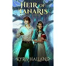 Heir of Tanaris (Tales of Tehovir Book 3) (English Edition)