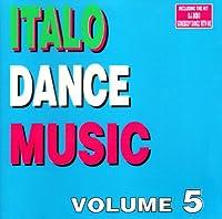 Vol. 5-Italo Dance Music