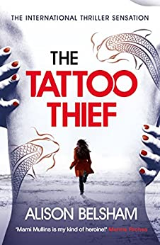 The Tattoo Thief by [Belsham, Alison]