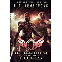 The Reclamation and the Lioness (World Apart Book 3)