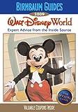 Birnbaum's Walt Disney World 2009 (Birnbaum Guides)