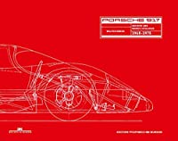 Porsche 917: Archives and Works Catalogue 1968-1975
