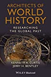 Architects of World History: Researching the Global Past
