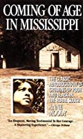 Coming of Age in Mississippi: The Classic Autobiography of Growing Up Poor and Black in the Rural South by Anne Moody(1992-01-04)