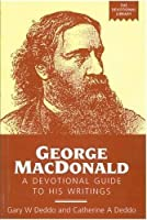 George MacDonald: A Devotional Guide to His Writings (Devotional Library)