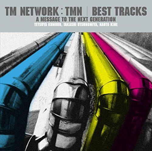 TM NETWORK/TMN BEST TRACKS ~A ...