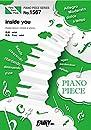 ピアノピースPP1567 inside you / milet (ピアノソロ・ピアノ&ヴォーカル)~フジテレビ系ドラマ『スキャンダル専門弁護士 QUEEN』オープニング・テーマ