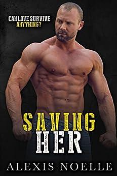 Saving Her by [Noelle, Alexis]