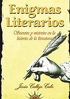 Enigmas literarios / Literary enigmas: Secretos y misterios en la historia de la literatura / Secrets and mysteries in the history of literature (Oraculo)
