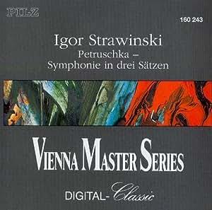 Petruschka- Symphonie In Drei Sätzen (DDD Vienna Master Series)