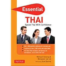 Essential Thai: Speak Thai with Confidence! (Essential Phrasebook & Disctionary Series)