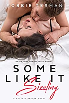 Some Like It Sizzling (Perfect Recipe Book 3) by [Terman, Robbie]
