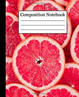 Composition Notebook: Grapefruit Favorite Food Pattern