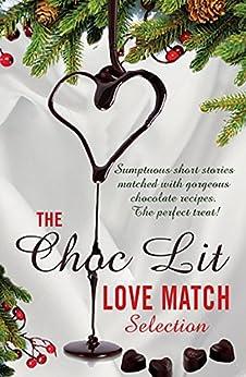 Choc Lit Love Match by [Authors, Choc Lit]