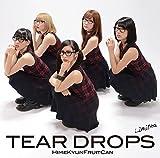 TEAR DROPS 【初回生産限定盤】