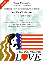 All You Need Is Love: Vol.1 - God's Children - The Beginnings
