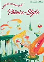 Liebeskummer Ciao! Phonix-Style