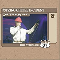 On The Road by The String Cheese Incident (2007-06-12)