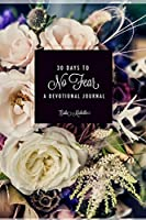 30 Days to No Fear