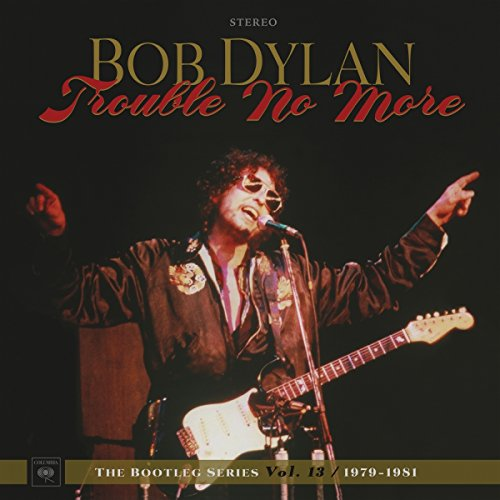 TROUBLE NO MORE: THE BOOTLEG SERIES VOL. 13/1979-1981 [4LP+2CD BOX] (180 GRAM) [12 inch Analog]