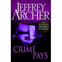 Crime Pays: The Year of Short Stories – July (English Edition)