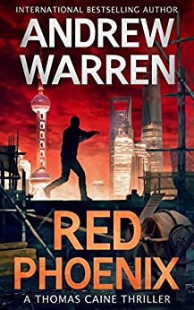 Red Phoenix (Thomas Caine Thrillers Book 2) by [Warren, Andrew]