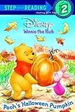 Pooh's Halloween Pumpkin: Disney Winnie the Pooh (Disney Winnie the Pooh (Prebound))