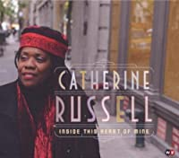 Inside This Heart of Mine - Catherine Russell by Catherine Russell (2010-04-13)