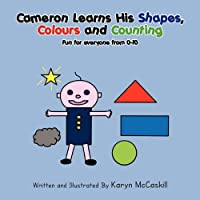 Cameron Learns His Shapes, Colours and Counting