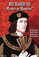 Richard III: Martyr Or Monster [DVD] [Import]