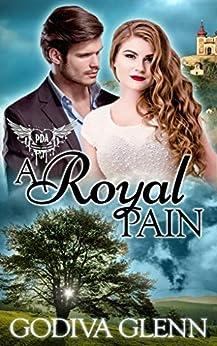 A Royal Pain: Paranormal Dating Agency (Otherworld Shifters  Book 3) by [Glenn, Godiva]