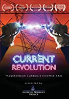 Current Revolution: Transforming America's Electric Grid [DVD]