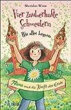 Vier zauberhafte Schwestern – Wie alles begann: Flora und die Kraft der Erde (German Edition)