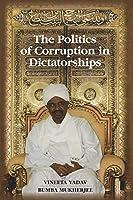The Politics of Corruption in Dictatorships
