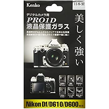 Kenko 液晶保護ガラス PRO1D Nikon Df/D610/D600用 KPG-ND610