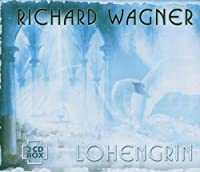 Lohengrin (Complete) by R. Wagner
