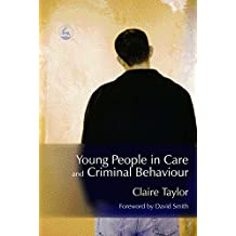 Young People in Care and Criminal Behaviour