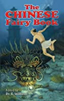 The Chinese Fairy Book (Dover Children's Classics)