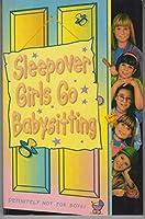 Sleepover Girls go Babysitting (The Sleepover Club)