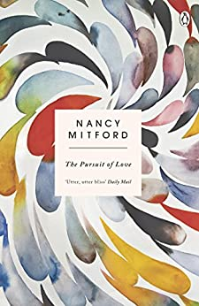 The Pursuit of Love by [Mitford, Nancy]