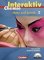Chemie interaktiv 2 - Schuelerbuch mit CD-ROM. Gesamtschule fuer Nordrhein-Westfalen