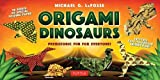 Origami Dinosaurs Kit: Prehistoric Fun for Everyone!: Kit Includes 2 Origami Books, 20 Fun Projects and 98 High-Quality Origami Paper