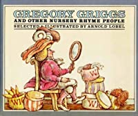 Gregory Griggs and the Other Nursery Rhyme People